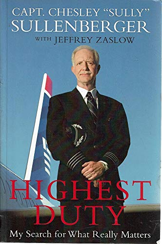 9780061960772: Highest Duty: My Search for What Really Matters