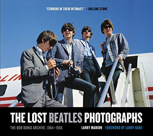 9780061960789: The Lost Beatles Photographs: The Bob Bonis Archive, 1964-1966