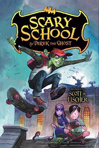 9780061960949: Scary School