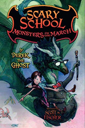 9780061960956: Scary School: Monsters on the March