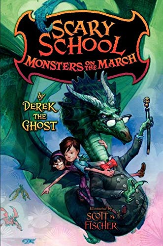 9780061960970: Monsters on the March (Scary School)