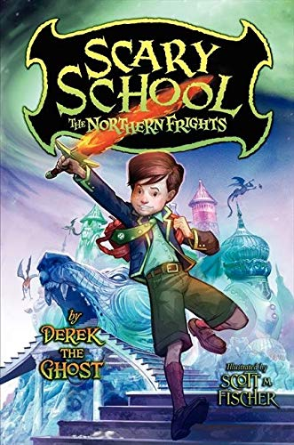 9780061960987: Scary School #3: The Northern Frights