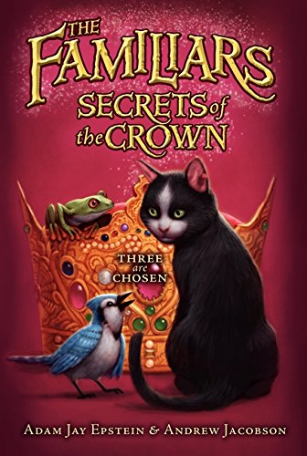 9780061961137: Secrets of the Crown (Familiars (Quality))
