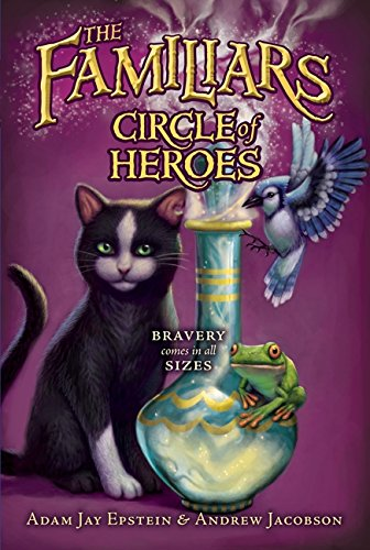 9780061961168: Circle of Heroes (Familiars (Quality))