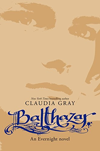 9780061961182: Balthazar (Evernight)