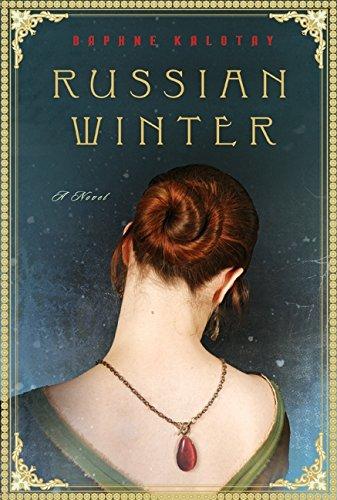 Russian Winter: A Novel: Kalotay, Daphne