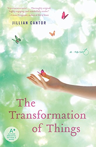 9780061962202: The Transformation of Things: A Novel