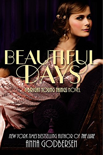 9780061962691: Beautiful Days: A Bright Young Things Novel