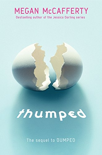 9780061962769: Thumped (Bumped)