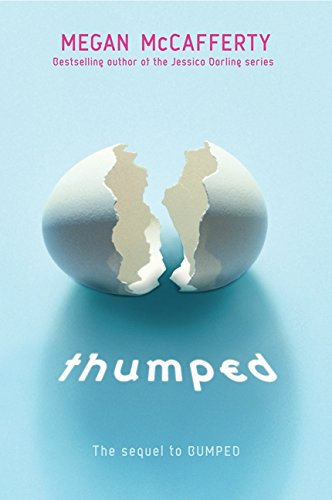 9780061962776: Thumped (Bumped)