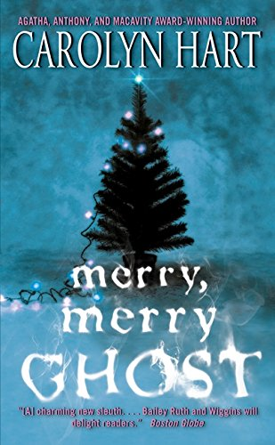 9780061962929: Merry, Merry Ghost (Bailey Ruth Mysteries)