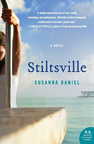 9780061963087: Stiltsville: A Novel