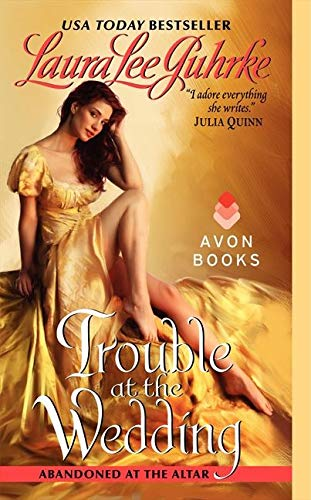 9780061963179: Trouble at the Wedding: Abandoned at the Altar (The Abandoned At The Altar Series)