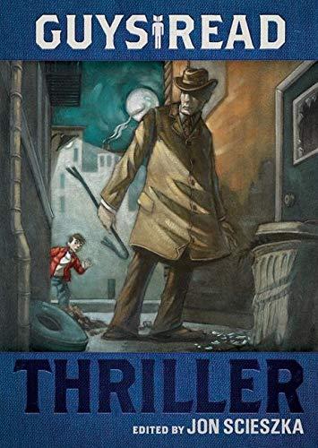 9780061963759: Guys Read: Thriller