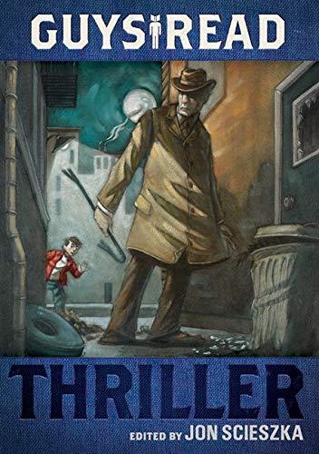 9780061963766: Thriller (Guys Read)