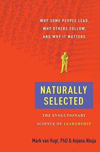 9780061963834: Naturally Selected: The Evolutionary Science of Leadership