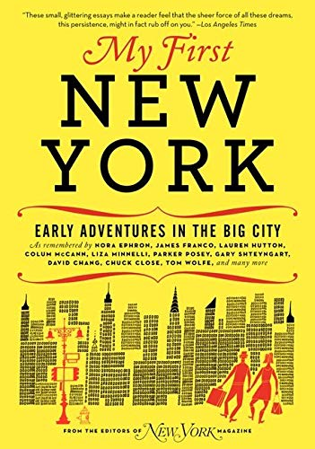 9780061963940: My First New York: Early Adventures in the Big City