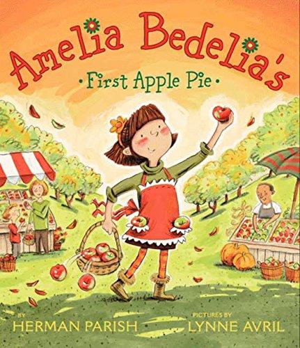 9780061964114: Amelia Bedelia's First Apple Pie
