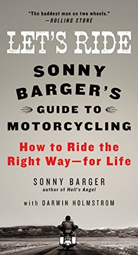 9780061964268: Let's Ride: Sonny Barger's Guide to Motorcycling