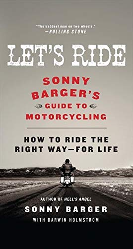 9780061964275: Let's Ride: Sonny Barger's Guide to Motorcycling