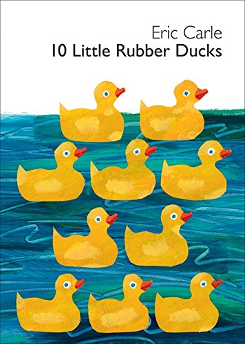 9780061964282: 10 Little Rubber Ducks (World of Eric Carle)