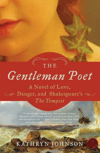 9780061965319: The Gentleman Poet: A Novel of Love, Danger, and Shakespeare's The Tempest