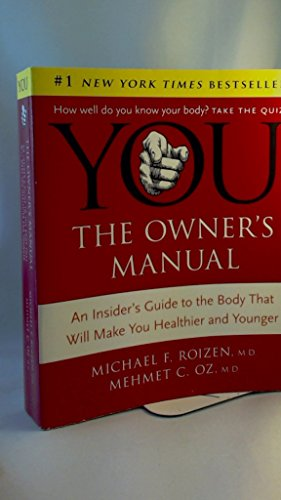 9780061965388: You: The Owner's Manual: An Insider's Guide to the Body That Will Make You Healthier and Younger