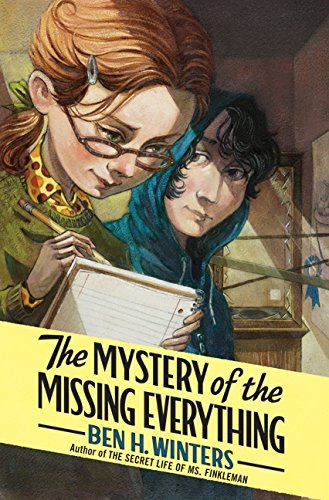9780061965449: The Mystery of the Missing Everything