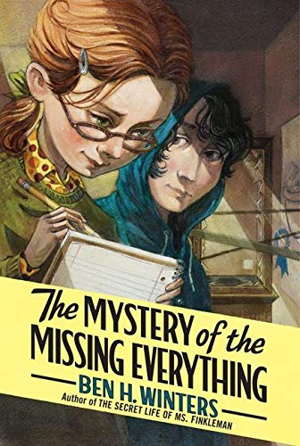 9780061965463: The Mystery of the Missing Everything