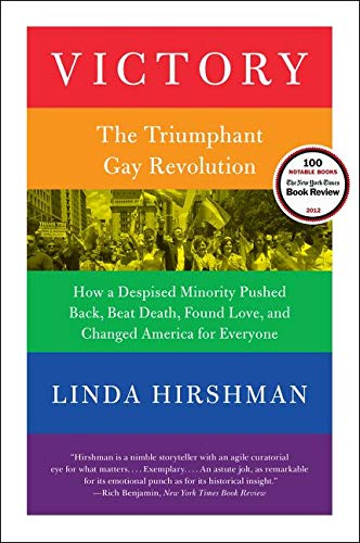 9780061965517: Victory: The Triumphant Gay Revolution