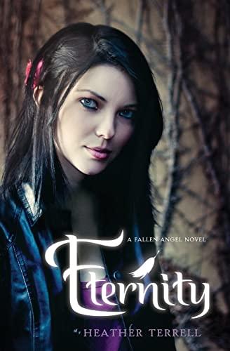 9780061965715: Eternity: A Fallen Angel Novel