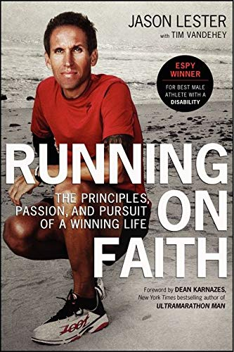 9780061965722: Running on Faith: The Principles, Passion, and Pursuit of a Winning Life