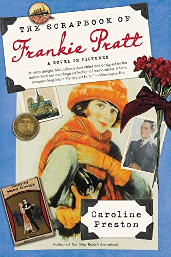 9780061966910: The Scrapbook of Frankie Pratt: A Novel in Pictures
