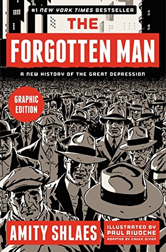 9780061967641: The Forgotten Man: A New History of the Great Depression (Graphic Edition)