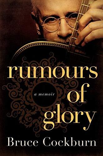 9780061969126: Rumours of Glory: A Memoir