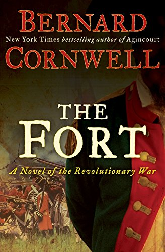 9780061969638: The Fort: A Novel of the Revolutionary War