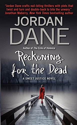 9780061969690: Reckoning for the Dead: A Sweet Justice Novel