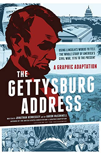 9780061969768: The Gettysburg Address: A Graphic Adaptation