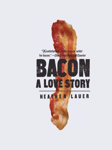 9780061971266: Bacon: A Love Story