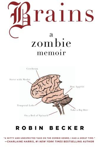 9780061974052: Brains: A Zombie Memoir