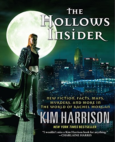 9780061974335: The Hollows Insider: New fiction, facts, maps, murders, and more in the world of Rachel Morgan