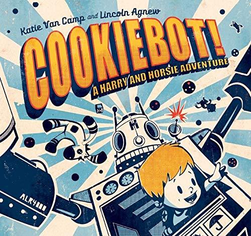 9780061974458: CookieBot! (Harry and Horsie Adventures)