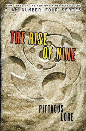 9780061974588: The Rise of Nine (Lorien Legacies, Book 3)