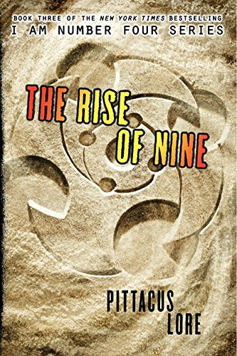9780061974601: I Am Number Four 03. The Rise of Nine (Lorien Legacies)