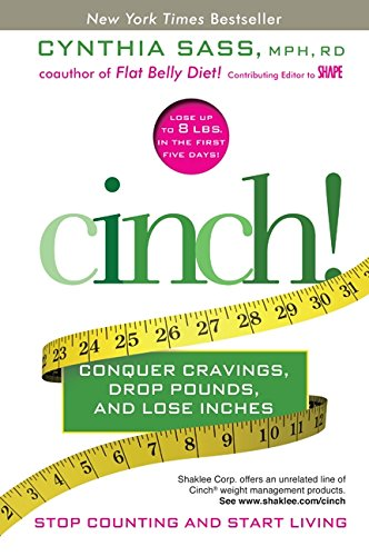 9780061974649: Cinch!: Conquer Cravings, Drop Pounds, and Lose Inches