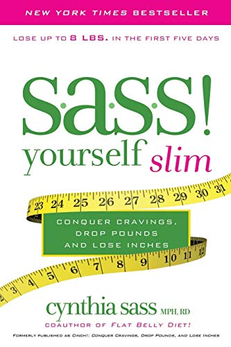 9780061974656: S.A.S.S. Yourself Slim: Conquer Cravings, Drop Pounds, and Lose Inches
