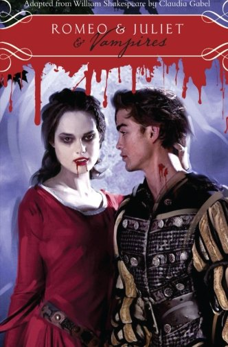 9780061976247: Romeo & Juliet & Vampires