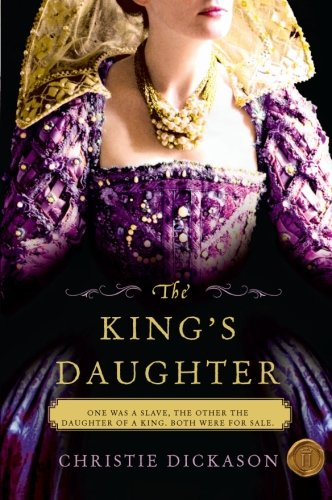 9780061976278: The King's Daughter: A Novel