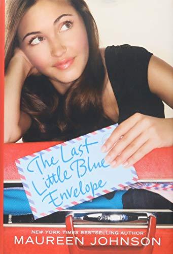 9780061976797: The Last Little Blue Envelope (13 Little Blue Envelopes)