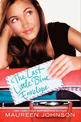 9780061976810: The Last Little Blue Envelope (13 Little Blue Envelopes)